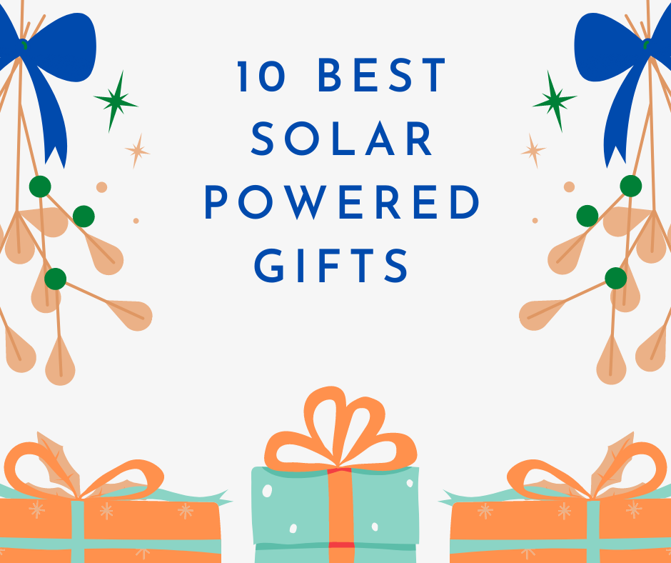 Best Solar Powered Gifts